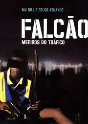 falcao Download   Falcão Meninos Do Tráfico   RMVB Nacional