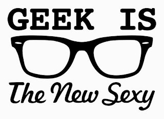Geek-is-the-new-sexy
