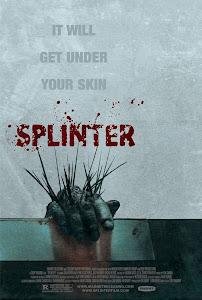 Ký Sinh Trùng Dưới Da - Splinter poster