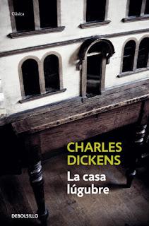 La casa lúgubre Charles Dickens