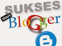 Kunci Sukses Menjadi Seorang Blogger