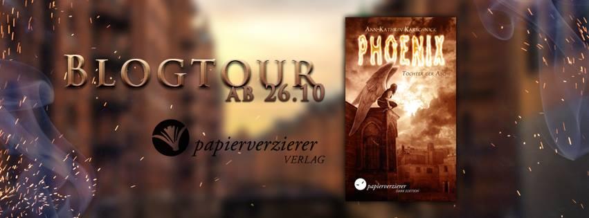 """Blogtour """"Phoenix - Tochter der Asche"""""""