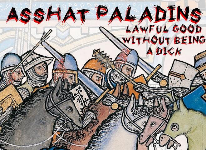Asshat Paladins