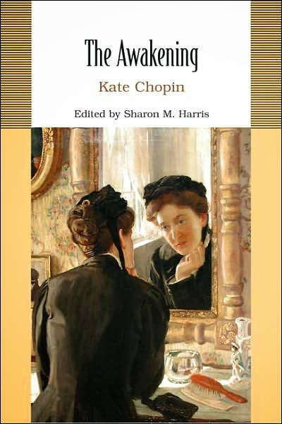 The Awakening by Kate Chopin