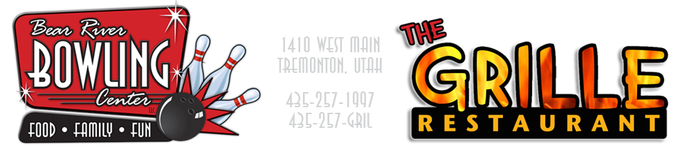 Bear River Bowling Center & The Grille Restaurant - Tremonton, Utah