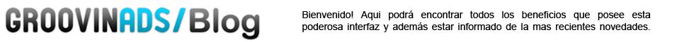 GroovinAds Blog - Español