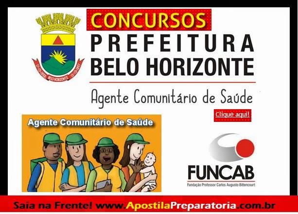 Apostila Concurso Prefeitura Municipal de Belo Horizonte - PBH- Agente Comunitário de Saúde - MG 2014