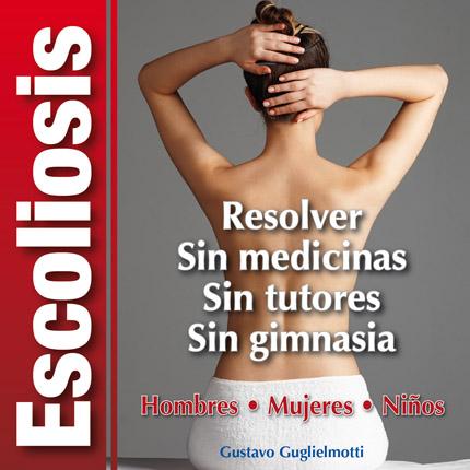 Escoliosis - solución definitiva
