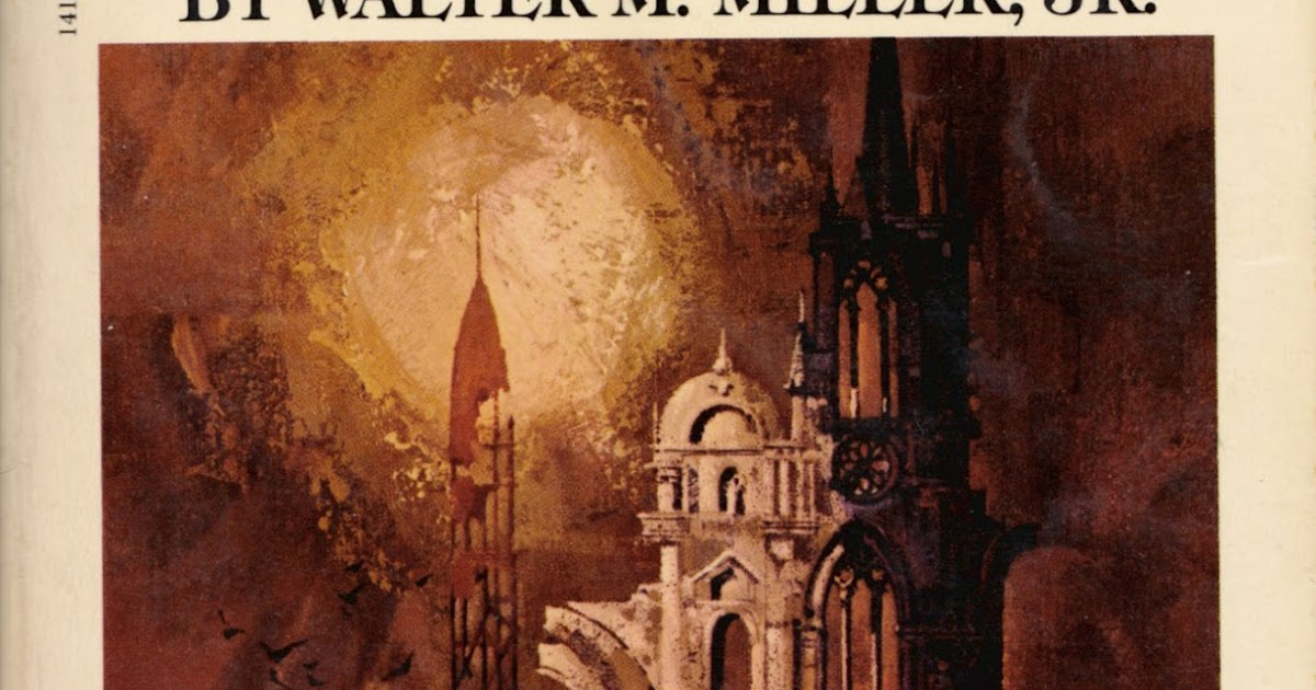 walter millers mockery in the novel a canticle for leibowitz Saint leibowitz is a character in the science fiction novels a canticle for leibowitz and saint leibowitz and the wild horse woman written by walter m miller, jr.