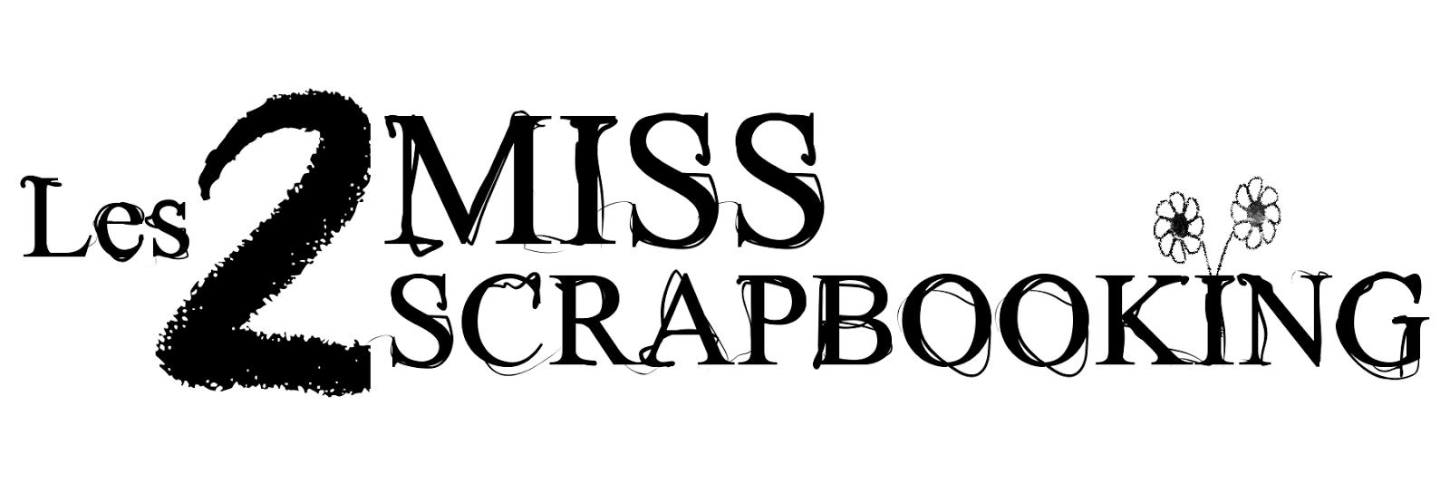 les 2 Miss Scrapbooking