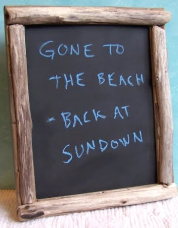 gone to the beach chalkboard sign