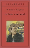 la-luna-e-sei-soldi-Maugham-libro-adelphi