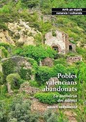 Micromecenatge per a reimprimir el llibre 'Pobles valencians abandonats', obert fins el 20 d'abril