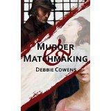 http://www.amazon.com/Murder-Matchmaking-Debbie-Cowens-ebook/dp/B00VAIYGL0/ref=sr_1_1?s=digital-text&ie=UTF8&qid=1433234762&sr=1-1