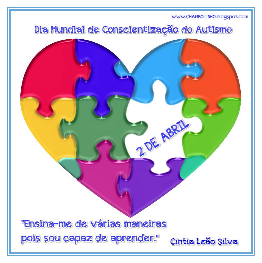 Dia Mundial de Conscientização do Autismo Frase de Cintia Leão Silva
