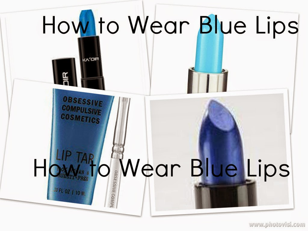 http://chrysalisglam101.blogspot.com/2014/05/how-to-wear-edgy-blue-lips.html