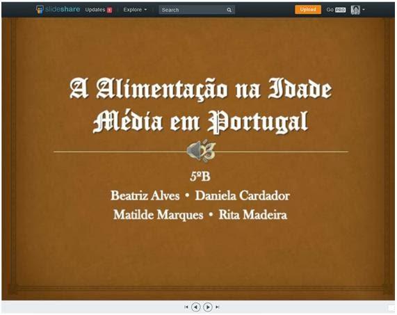 http://www.slideshare.net/AnaPaiva6/a-alimentao-na-idade-mdia-em-portugal-trabalho-de-grupo-5-histria