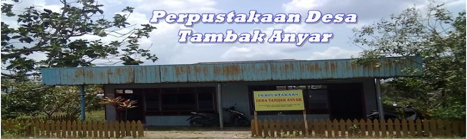Perpustakaan Desa Tambak Anyar