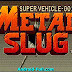 Saga Metal Slug 1,2,3,X [apk] | Juego para [Android]