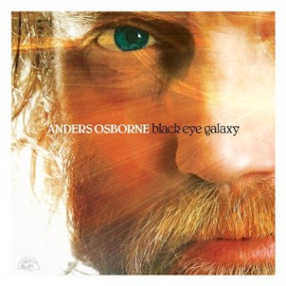 Anders Osborne - Black Eye Galaxy 2012