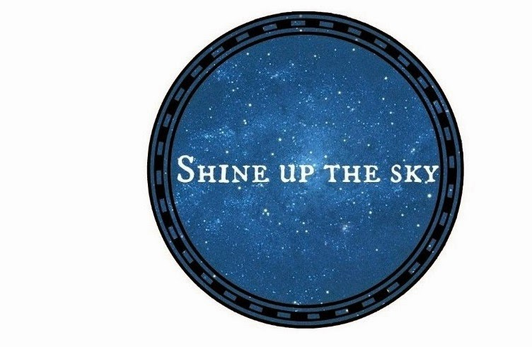 Shine up the sky