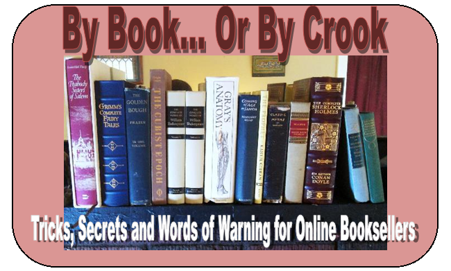 By Book or By Crook -- Selling Books Online