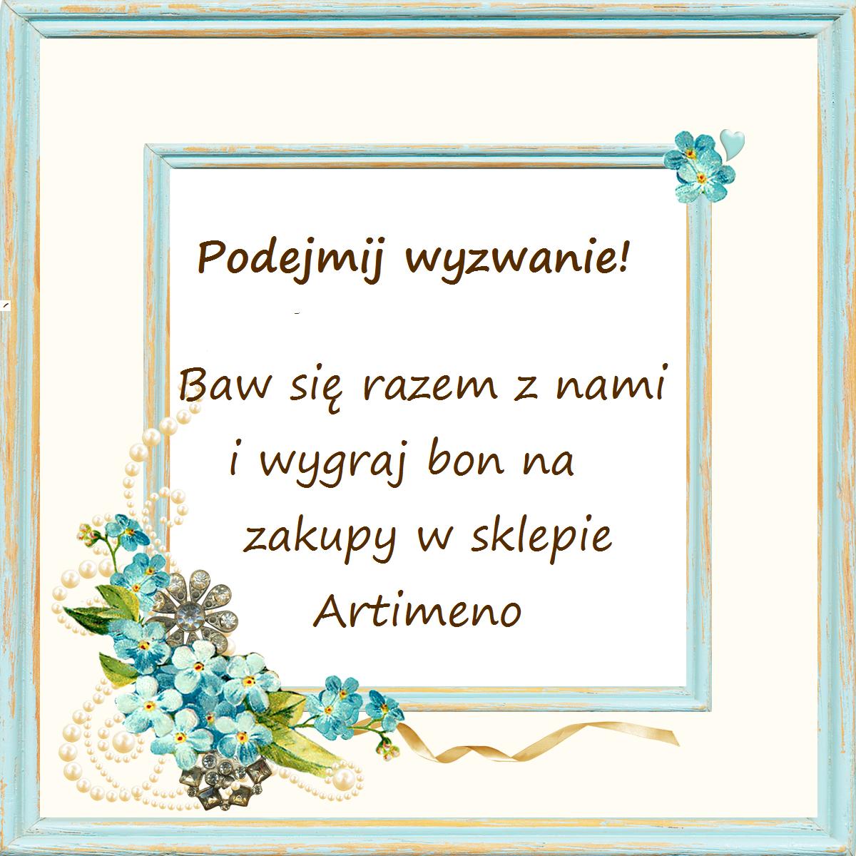 http://artimeno.blogspot.com/2014/06/wyzwanie-26-z-wasnorecznie-zrobionym.html