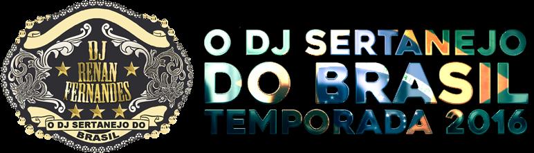 DJ RENAN FERNANDES - TOUR 2016