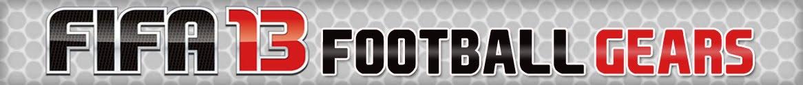 FIFA 13 Football Gears