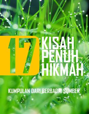 17 Kisah Penuh Hikmah