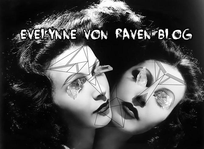 Evelynne Von Raven Blog
