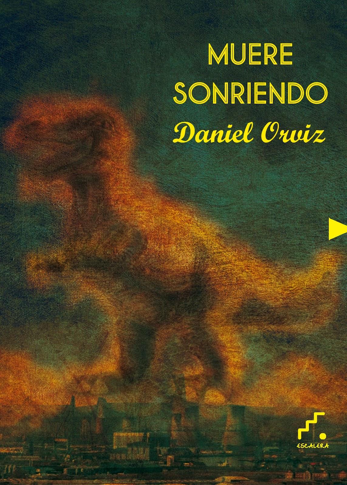 """""""MUERE SONRIENDO"""" (Poesía, 2012)"""