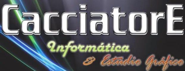 .:: CacciatorE Informática ::.