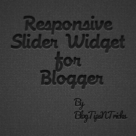 Responsive Slider widget for blogger 2013