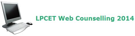 AP Telangana LPCET Web Counselling 2014 Dates Updates at www.lpcet.cgg.gov.in