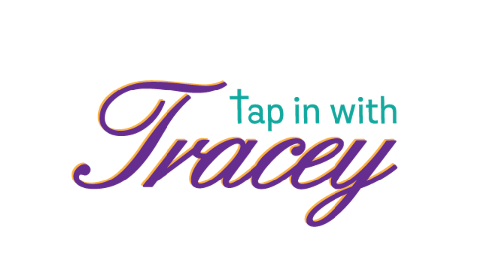 TAP IN WITH TRACEY