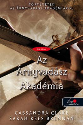 http://konyvmolykepzo.hu/products-page/konyv/cassandra-clare-sarah-rees-brennan-welcome-to-shadowhunter-academy-az-arnyvadasz-akademia-7241?ap_id=Deszy