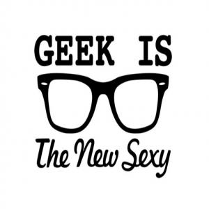 Geek The New Sexy