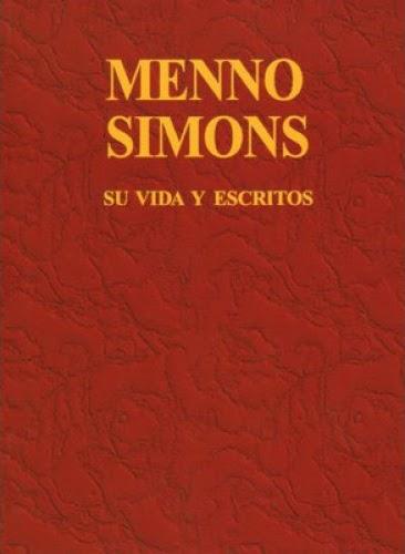 Varios Autores-Menno Simons,Su Vida y Escritos-