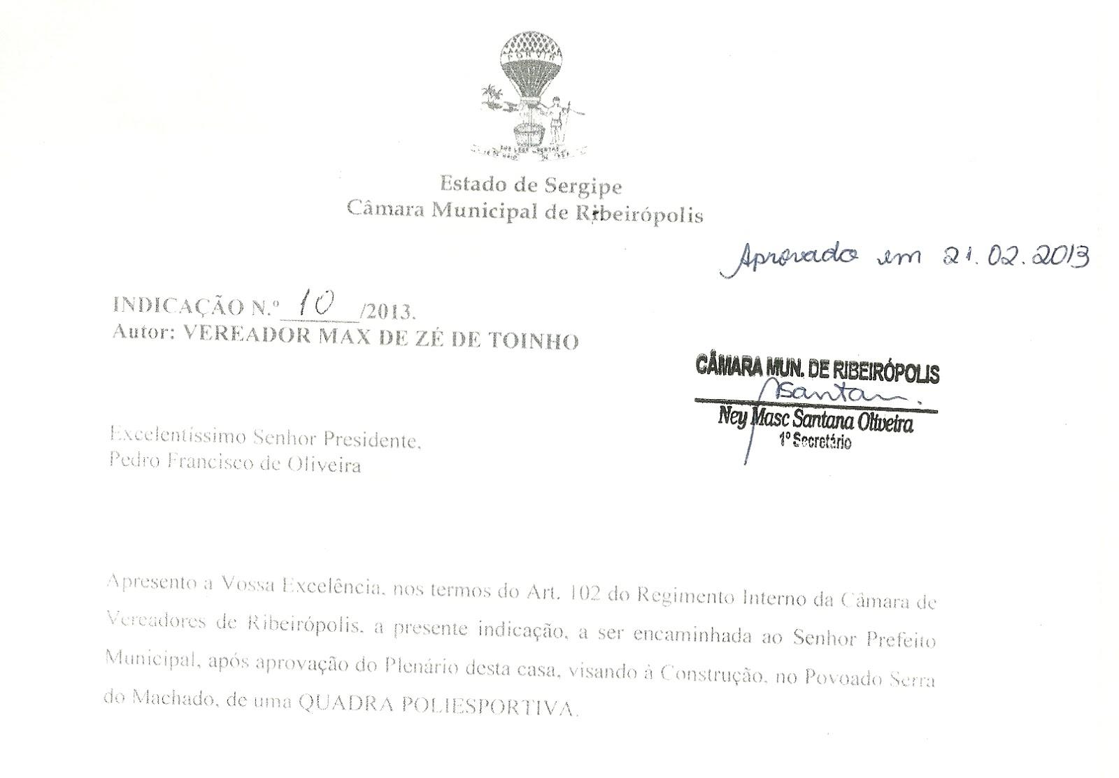 Vereador Max de Zé de Toinho apresenta indicações que beneficiará moradores do Povoado Serra do Machado.