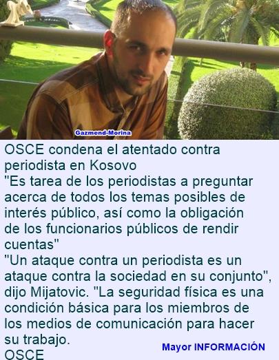OSCE condena el atentado contra periodista en Kosovo
