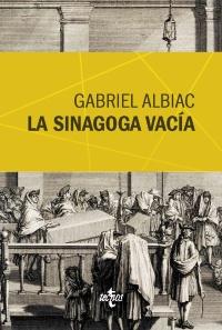 La sinagoga vacía de Gabriel Albiac