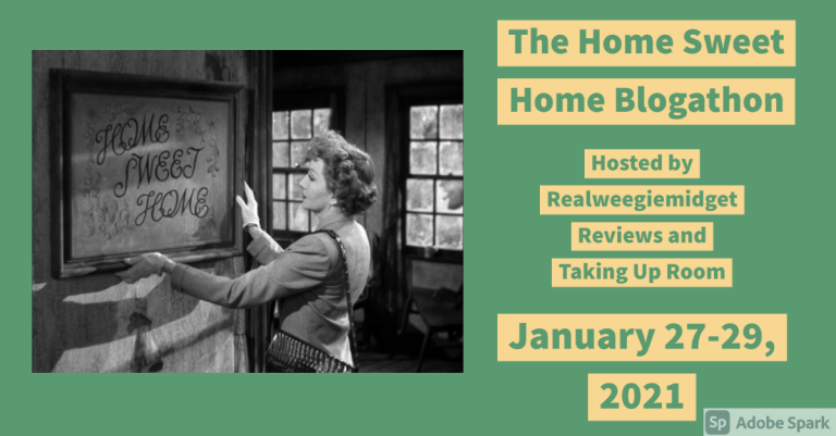 The Home Sweet Home Blogathon!