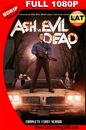 Ash vs. Evil Dead Temporada 1 (2015) Latino Fulll HD BDRIP 1080p ()