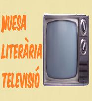 Nuesa Literària TELEVISIÓ