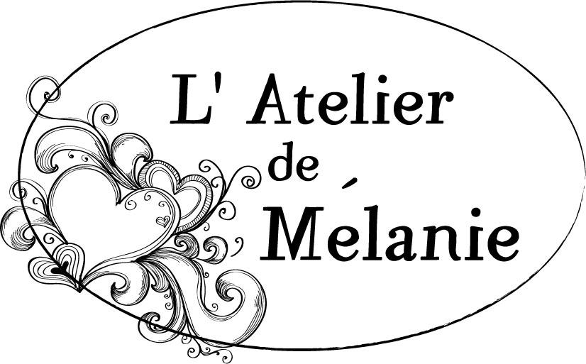 Dans l'Atelier de Mélanie