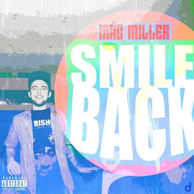 Mac Miller - Smile Back Lyrics