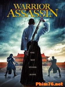 Sát Thủ Chiến Binh - Warrior Assassin