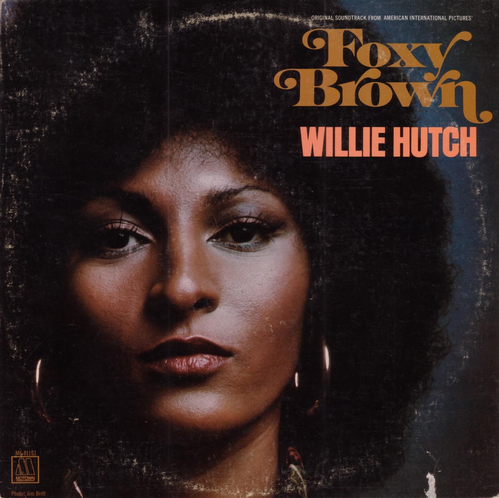 Willie Hutch Foxy Brown