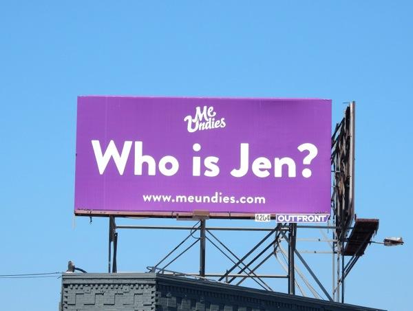 Who is Jen? MeUndies billboard